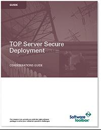 Get TOP Server Secure Deployment Consideration